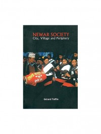 Newar Society: City, Village And Periphery By Gerard Toffin