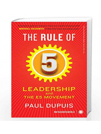 The Rule of 5 By Paul Dupuis